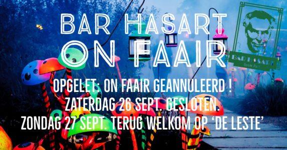 Opgelet: Bar Hasart On Faair geannuleerd wegens hevige regen, morgen wel open